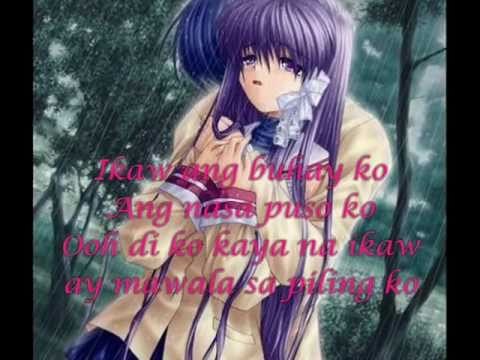 Ikaw ang Buhay KO By: King w/ lyrics