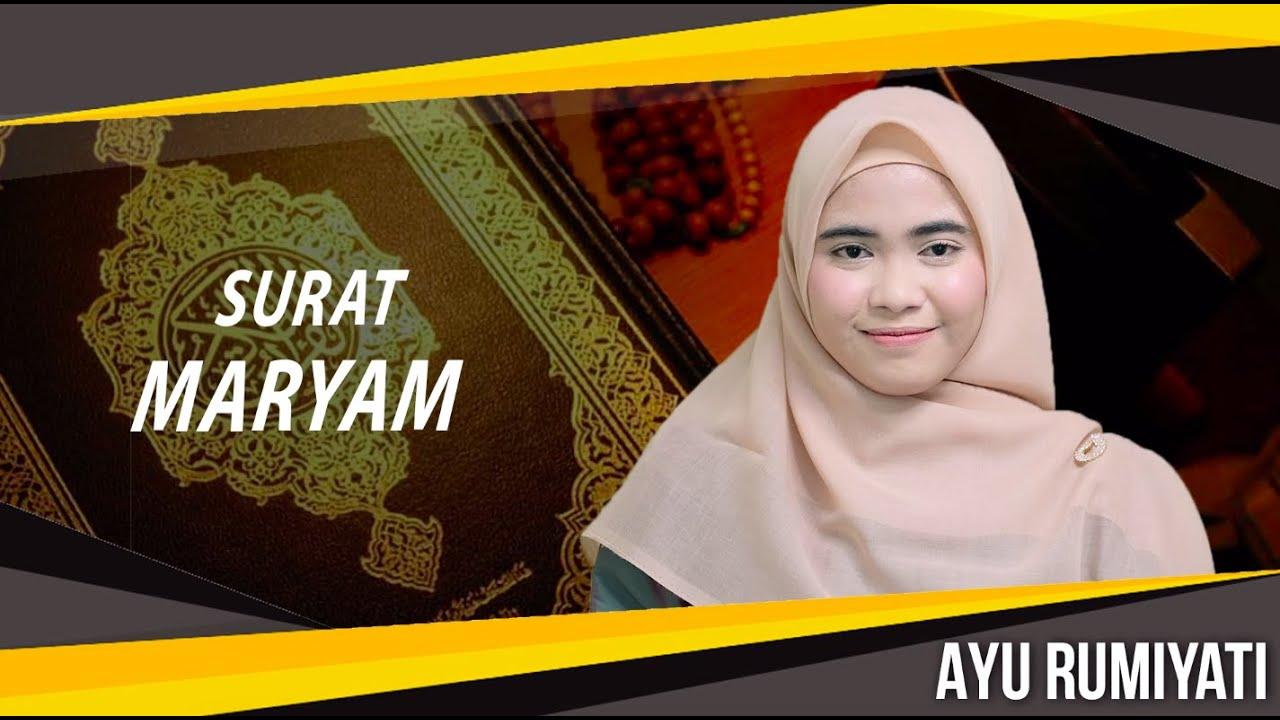 Download SURAT MARYAM MAQOM BAYYATI - AYU RUMIYATI