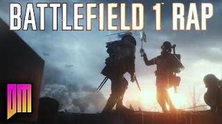 Battlefield 1 |Rap Song| DEFMATCH