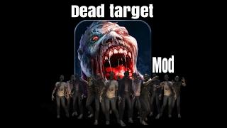 Dead Target Android Game OFFLINE Mod Apk