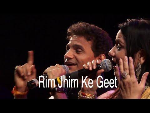 Rim Jhim Ke Geet by Anil Bajpai & Neelima Ghokley