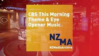 CBS This Morning Theme HQ / Eye Opener Theme