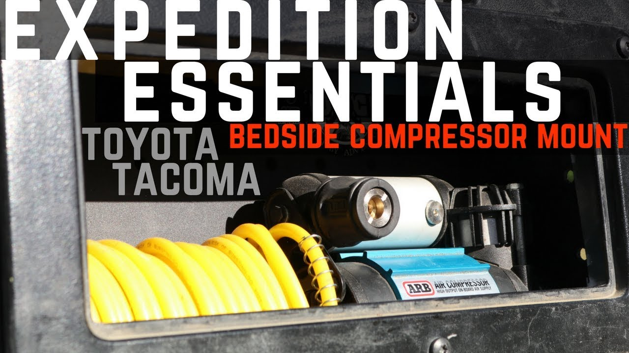 Expedition Essentials Bed Side Compressor Mount for the Toyota Tacoma