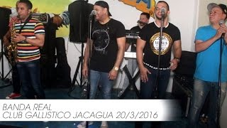 Banda Real En Vivo Club Gallístico Jacagua 20/3/2016 (Audio)