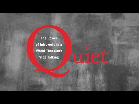 Quiet   The Power Of Introverts In A World That Can     t Stop Talking     Book Review  Quiet
