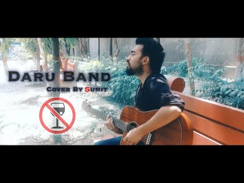 MANKIRT AULAKH DARU BAND (Cover By Sumit Sharma) Lally Mundi | J Statik | Latest Punjabi Songs 2018
