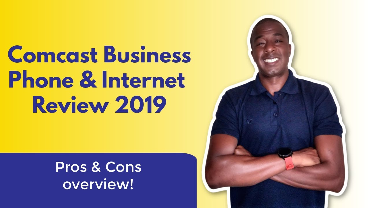 Comcast Business phone and internet service review 2019