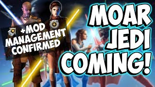 MORE JEDI COMING + Huge Mod Management Changes!!   Star Wars: Galaxy of Heroes