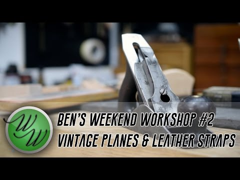 Restoring a Vintage Hand Plane & Unboxing! - Ben's Weekend Workshop #2