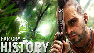History of - Far Cry (2004-2015)