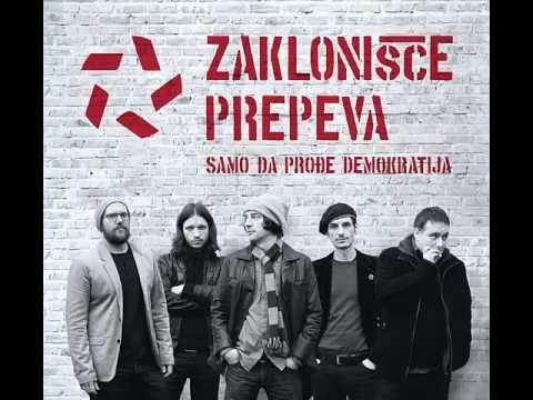 Zaklonišče Prepeva - Samo da prođe demokratija 2014 - Full Album
