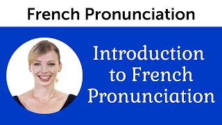 Introduction to Perfect French Pronunciation