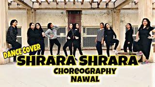 SHRARA SHRARA | SHAMITA SHETTY | DANCE COVER | CHOREOGRAPHY NAWAL