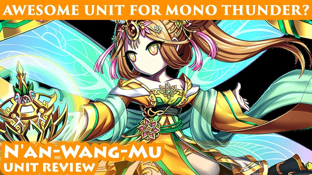 N'an Wang Mu Unit Review (Brave Frontier Global)