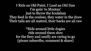I Ride an Old Paint Lyrics Words Sing Along folk country western cowboy Music song