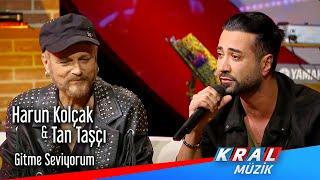 Harun Kolçak & Tan Taşçı - Gitme Seviyorum (Mehmet