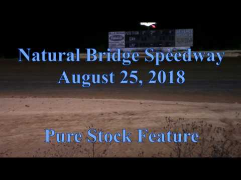 Pure Stock Feature at Natural Bridge Speedway -  8/25/18