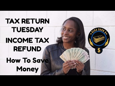 Tax Return Tuesday #3  -Income Tax Refund  - How To Save Money