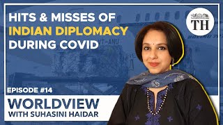 Worldview With Suhasini Haidar | Success and Failure of Indian diplomacy during COVID