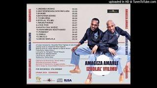 AMAGEZA AMAHLE - NGINOMBUZO NGOTHANDO