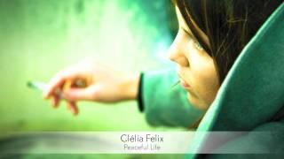 Clélia Felix - Peaceful Life :: Musica del Lounge