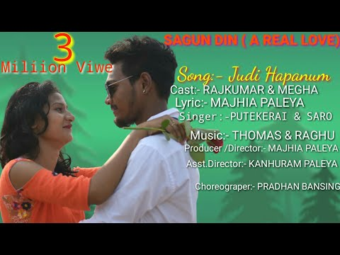 JUDI HAPANUM KO KULINJ TANA || NEW HO VIDEO 2019    || SAGUN DIN( A REAL LOVE)
