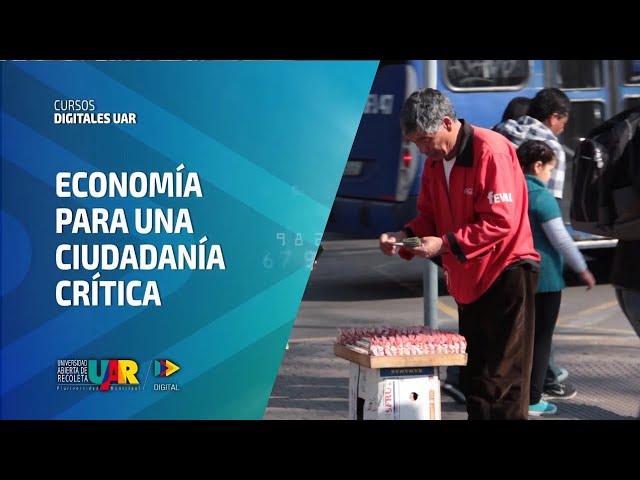 Curso Economía para una ciudadanía crítica | Semana 6