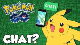 CHAT NO JOGO? -  Pokémon Go