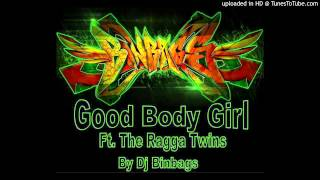 Good Body Gal Ft. Ragga twins