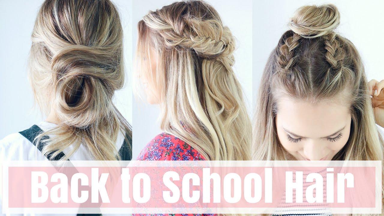 3 Easy Back To School Hairstyles Hair Tutorial Youtube