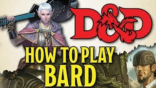 Bard Class Guide - Dungeons and Dragons 5e