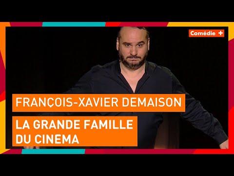 François-Xavier Demaison - La grande famille du cinéma - Comédie+