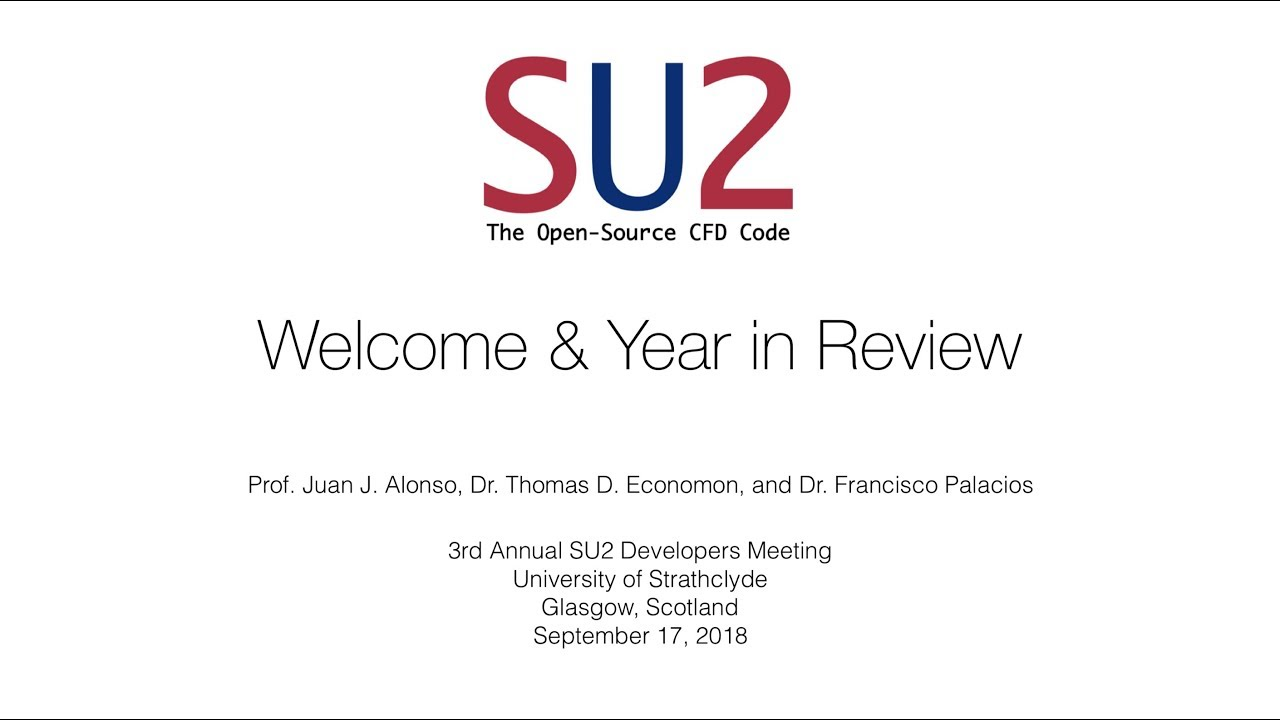 3rd Annual SU2 Developers Meeting: Day 2 Presentations