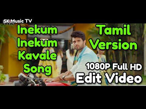 Inekum Inekum Kavaale Song | Tamil Version Edit Video | 1080P Full HD