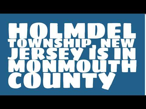 What county is Holmdel Township, New Jersey in?