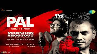 PAL KAISA PAL LYRICS – ARIJIT SINGH | MONSOON SHOOTOUT