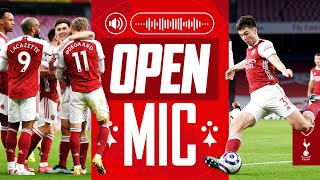 OPEN MIC | Kieran Tierney's north London derby passion! | Arsenal 2-1 Tottenham | Premier League