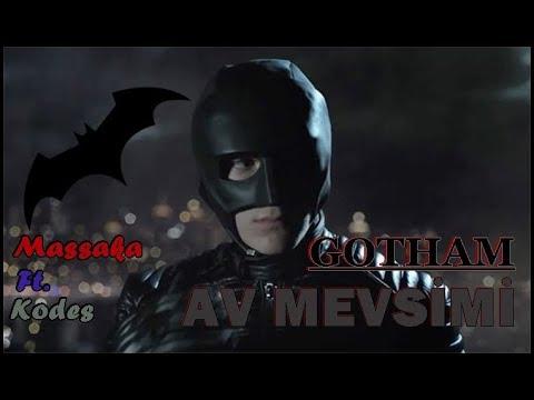 / GOTHAM / AV MEVSİMİ - MASSAKA ft KODES / MUSİC VİDEO /