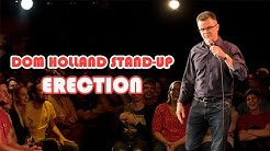 Dom Holland Stand-Up: Erection