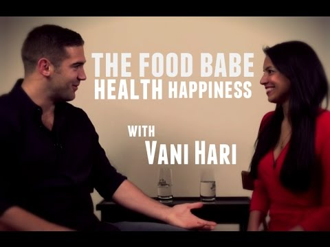 The Food Babe Way with Vani Hari (Health, Happiness and Organic ...