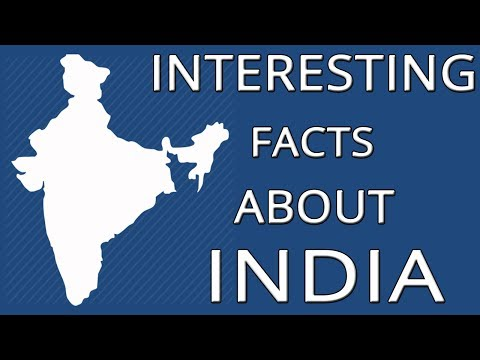 25 Interesting Facts On India That You Had No Idea About