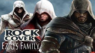 Assasin's Creed - Ezio Tribute (Ezio's Family Rock Cover)