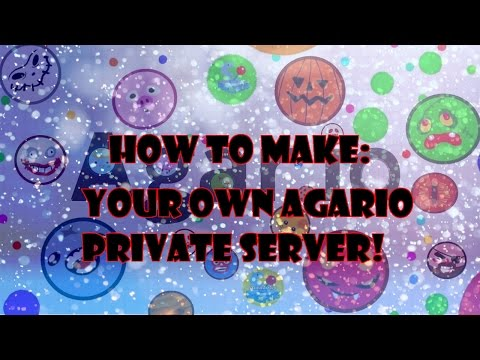 How To Make Your Own Agario Private Server! (Easy)