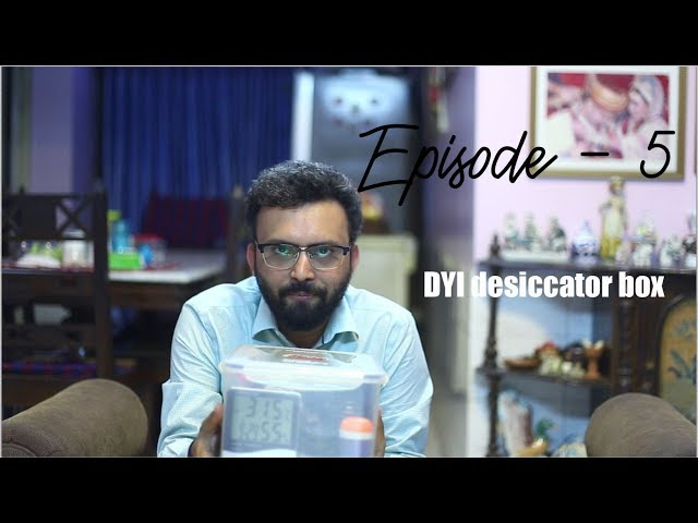 Ayon Ahmed Photography Tips Episode -5 (DYI Desiccator Box)