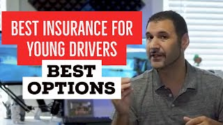 Best insurance for young drivers and my recommended companies