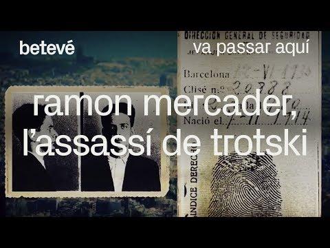 Ramon Mercader, L'assassí De Trotski - Va Passar Aquí | Betevé