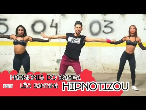 Harmonia Do Samba feat Léo Santana - Hipnotizou /Maax Galvão /Coreografia