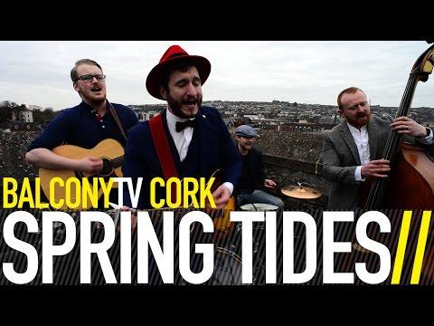 SPRING TIDES - HARRY HALLER (BalconyTV)