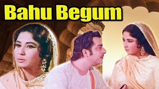 Bahu Begum Full Movie | Meena Kumari Hindi Movie | Pradeep Kumar | Bollywood Movie