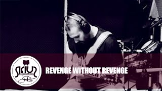 Sirius - Revenge Without Revenge (Official Audio - Video Studio Version)